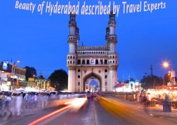 Beauty of Hyderabad described by Travel Experts