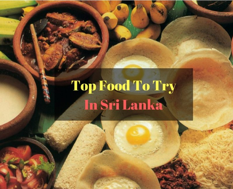 Try these 7 new hottest sri lankan food trend trip experience blog top sri lankan food you need to try forumfinder Images