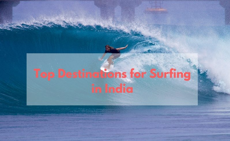 Top Destinations for Surfing in India