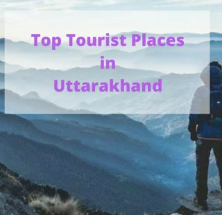 Top tourist places in Uttarakhand