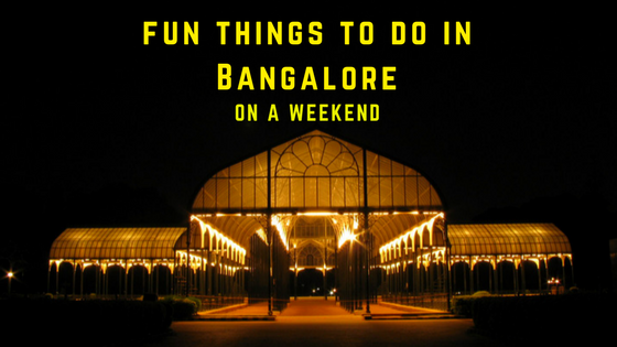 things to do in Bangalore